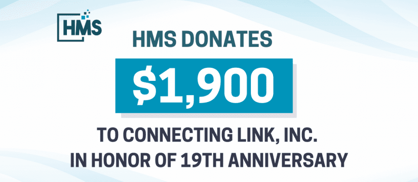 HMS Donates $1,900 to Connecting Link, Inc., in Honor of Our 19th Anniversary